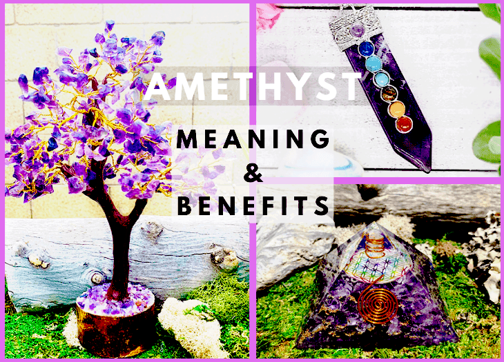 Amethyst meanning and benefits