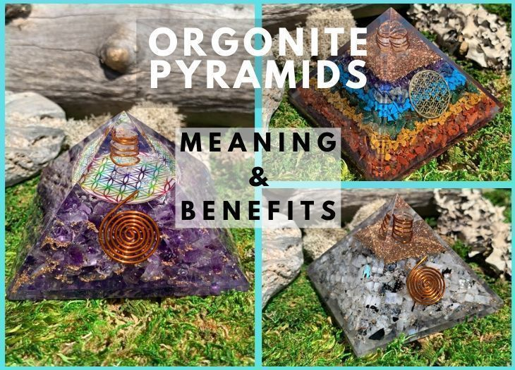 ORGONITE PYRAMIDS MEANING BENEFITS