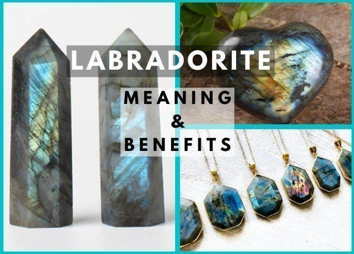 labradorite meanings benefits and healing properties