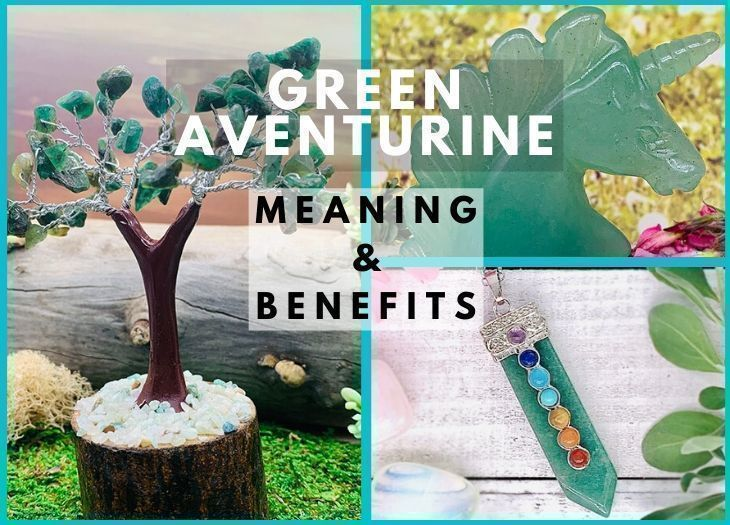 Green aventurine meanning and benefits