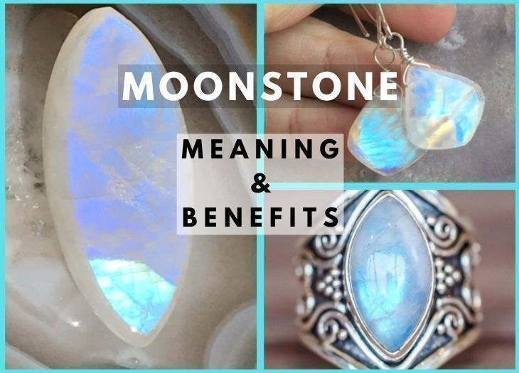 MOONSTONE MEANING BENEFITS