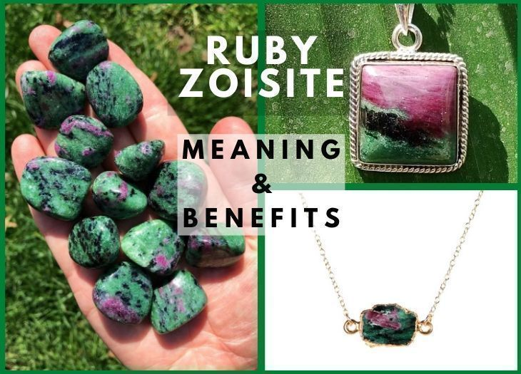 RUBY ZOISITE MEANING BENEFITS