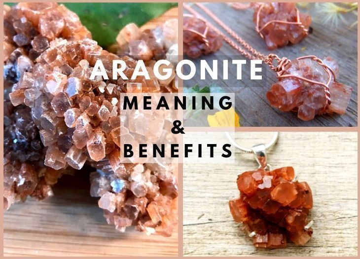 aragonite meanings and benefits