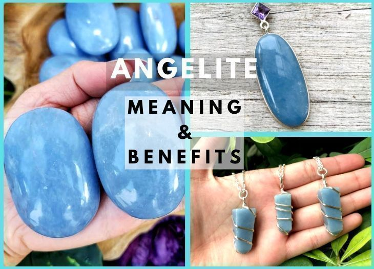 angelite meanings and benefits