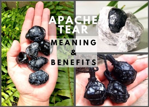 apache tear meanings and benefits