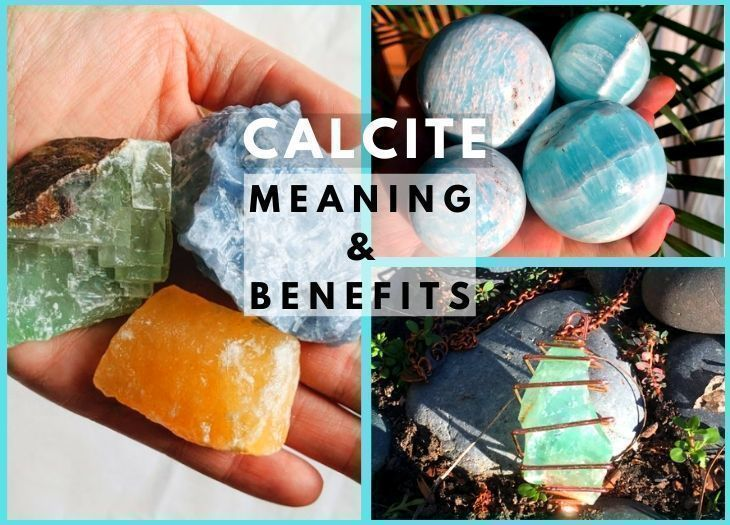 calcite meanings and benefits
