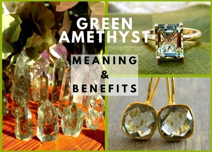 green amethyst meanings and benefits