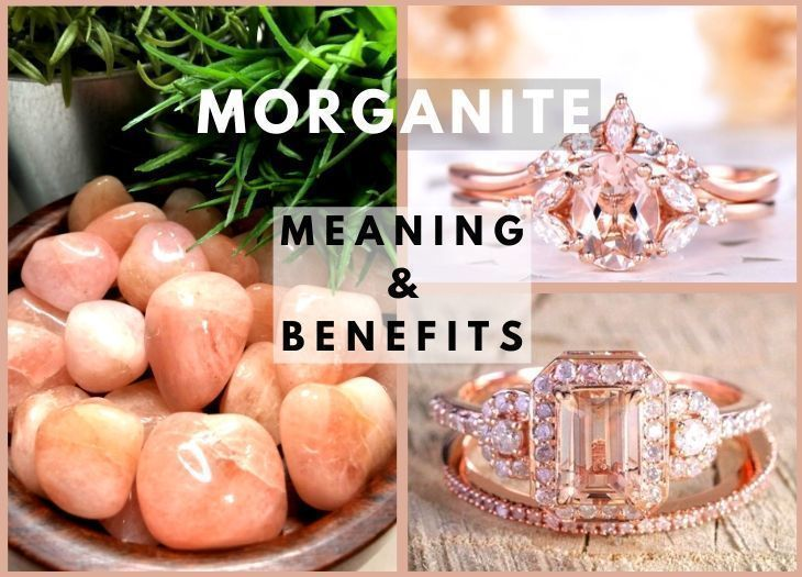 morganite meanings and benefits