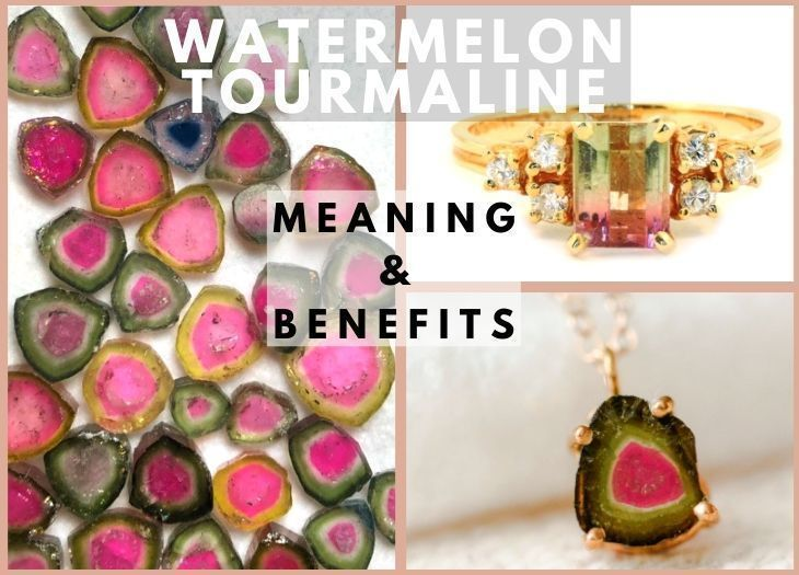 watermelon tourmaline meanings and benefits