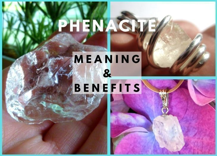 phenacite meanings and benefits