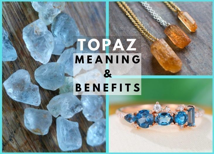 topaz meanings and benefits