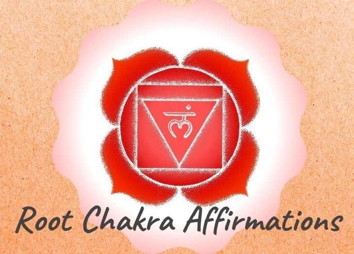 Root Chakra Affirmations and Mantras